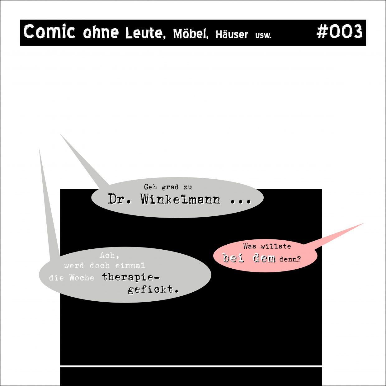 Comic ohne Leute-3-Dr-Winkelmann